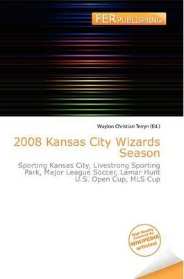 2008 Kansas City Wizards Season