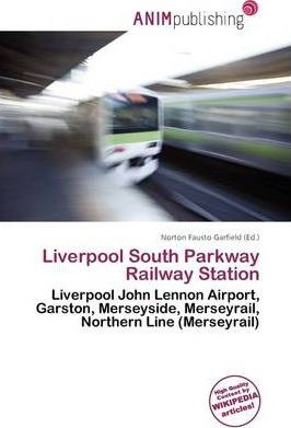 Liverpool South Parkway Railway Station