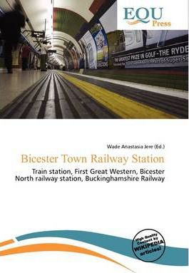 Bicester Town Railway Station
