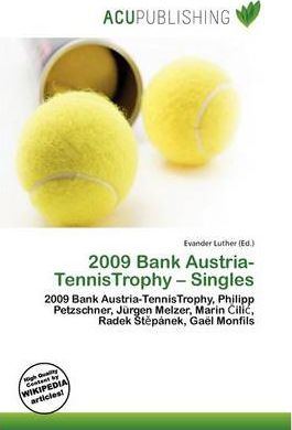 2009 Bank Austria-Tennistrophy - Singles