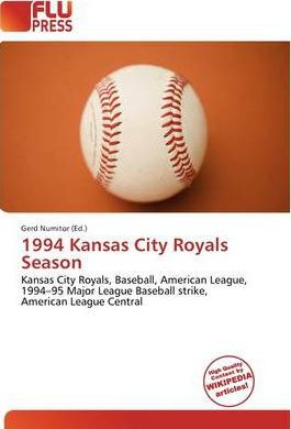 1994 Kansas City Royals Season