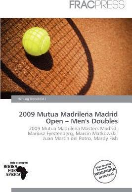 2009 Mutua Madrile a Madrid Open - Men's Doubles