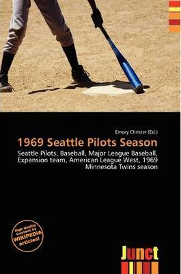 1969 Seattle Pilots Season
