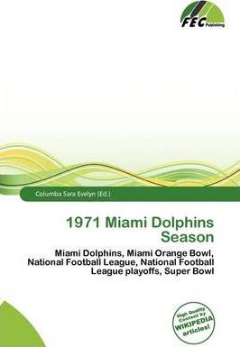 1971 Miami Dolphins Season