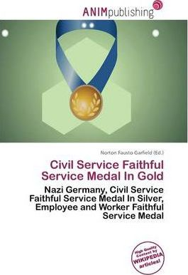 Civil Service Faithful Service Medal in Gold