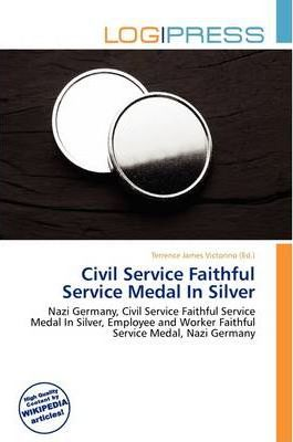 Civil Service Faithful Service Medal in Silver