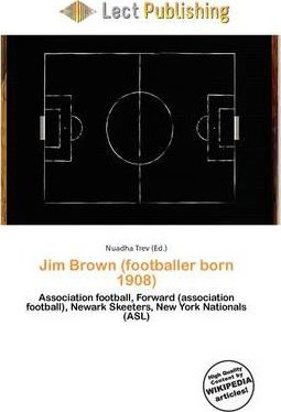 Jim Brown (Footballer Born 1908)