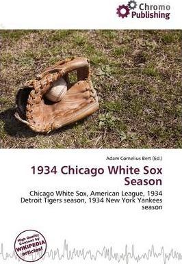 1934 Chicago White Sox Season