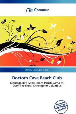 Doctor's Cave Beach Club