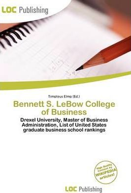 Bennett S. LeBow College of Business