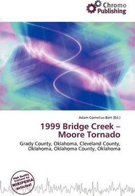 1999 Bridge Creek - Moore Tornado