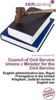 Council of Civil Service Unions V Minister for the Civil Service