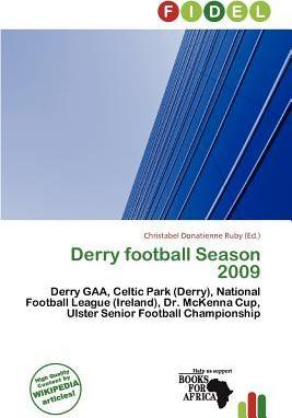 Derry Football Season 2009