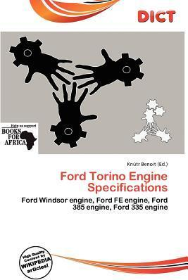 Ford Torino Engine Specifications