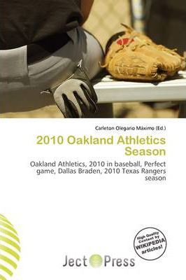 2010 Oakland Athletics Season