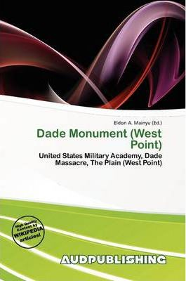 Dade Monument (West Point)