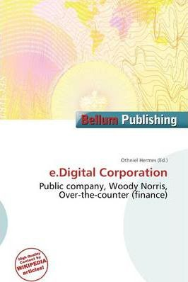 E.Digital Corporation