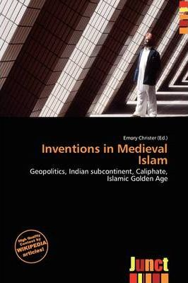 Inventions in Medieval Islam