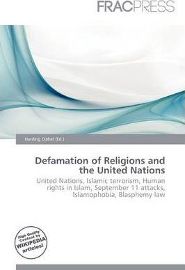 Defamation of Religions and the United Nations