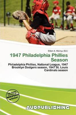1947 Philadelphia Phillies Season