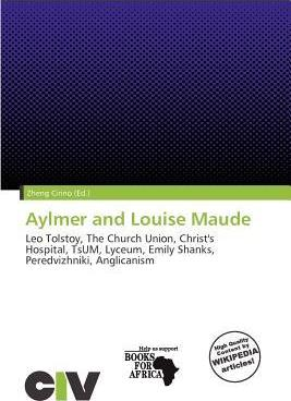 Aylmer and Louise Maude