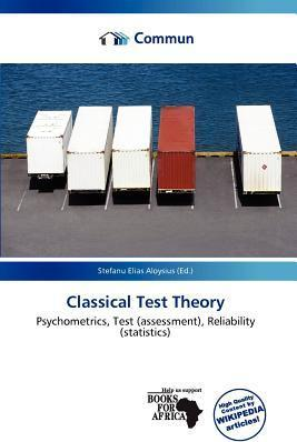 Classical Test Theory