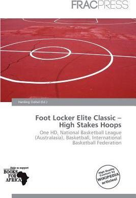 Foot Locker Elite Classic - High Stakes Hoops