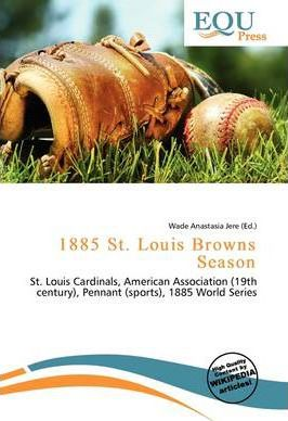 1885 St. Louis Browns Season