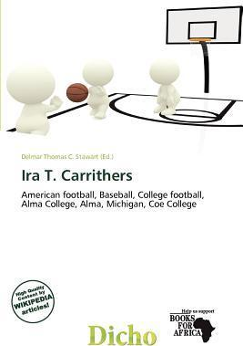 IRA T. Carrithers