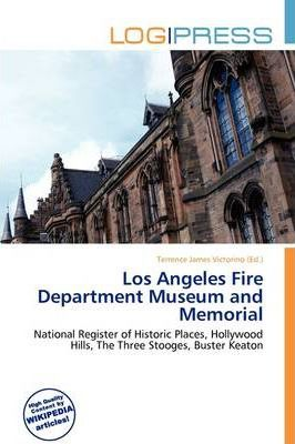 Los Angeles Fire Department Museum and Memorial