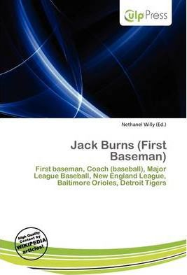 Jack Burns (First Baseman)