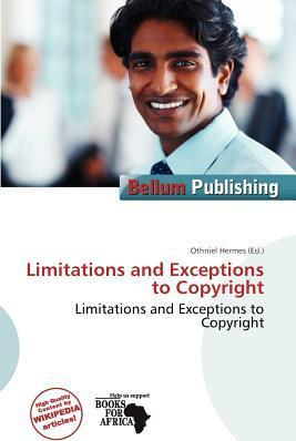 Limitations and Exceptions to Copyright