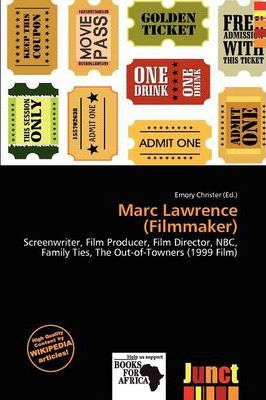 Marc Lawrence (Filmmaker)