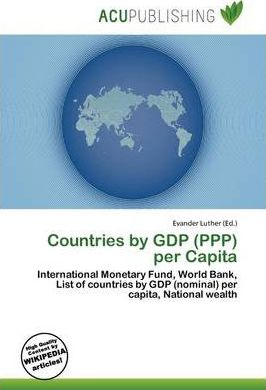 Countries by Gdp (PPP) Per Capita