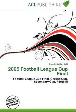 2005 Football League Cup Final