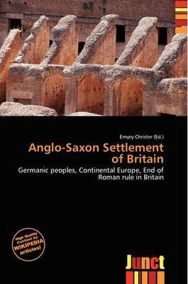 Anglo-Saxon Settlement of Britain