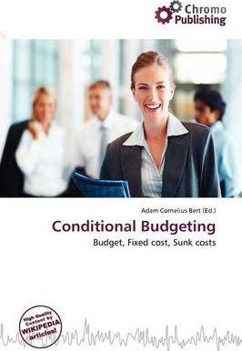 Conditional Budgeting