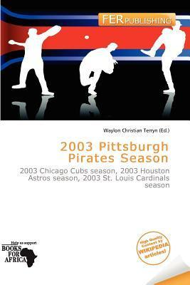 2003 Pittsburgh Pirates Season
