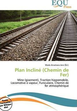Plan Inclin (Chemin de Fer)