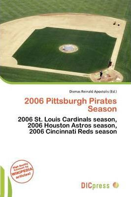 2006 Pittsburgh Pirates Season