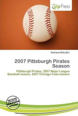 2007 Pittsburgh Pirates Season