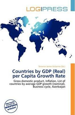 Countries by Gdp (Real) Per Capita Growth Rate