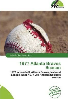 1977 Atlanta Braves Season
