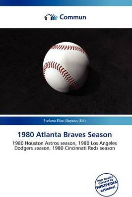1980 Atlanta Braves Season