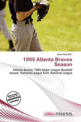 1995 Atlanta Braves Season
