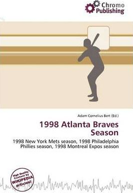 1998 Atlanta Braves Season