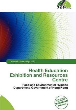 Health Education Exhibition and Resources Centre