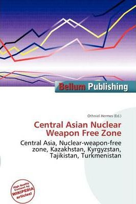 Central Asian Nuclear Weapon Free Zone