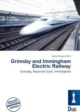 Grimsby and Immingham Electric Railway