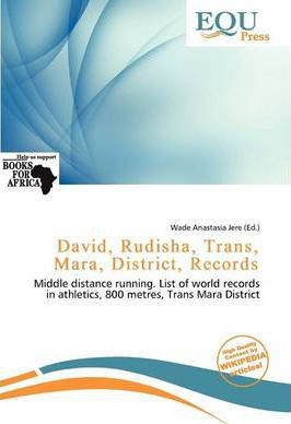 David, Rudisha, Trans, Mara, District, Records